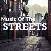 Music Of The Streets von Various Artists