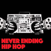 Never Ending Hip Hop by Various Artists