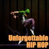 Unforgettable Hip Hop de Various Artists
