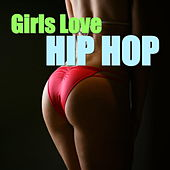 Girls Love Hip Hop de Various Artists