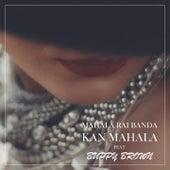 Kan Mahala by Mahala Rai Banda