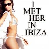 I Met Her in Ibiza de Various Artists