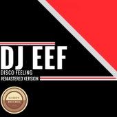 Disco Feeling (Remastered Version) de DJ Eef