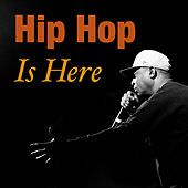 Hip Hop Is Here de Various Artists