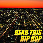 Hear This Hip Hop de Various Artists