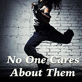 No One Cares About Them by Various Artists