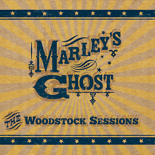 The Woodstock Sessions by Marley's Ghost