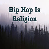 Hip Hop Is Religion de Various Artists