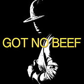 Got No Beef de Various Artists