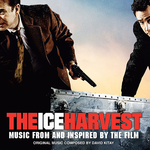 The Ice Harvest (Music from and Inspired by the Film) by Various Artists