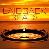 Laidback Beats by Various Artists
