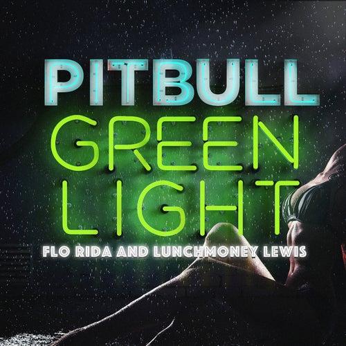 Greenlight by Pitbull
