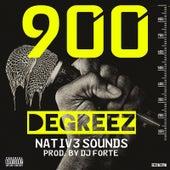 900 Degreez by Nativ3 Sounds