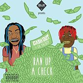 Ran Up A Check feat. Lil Yachty by Ca$h Out