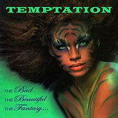 Temptation (The Bad...The Beautiful...The Fantasy) von Various Artists