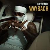 Waybach by Gucci Mane