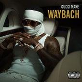 Waybach de Gucci Mane