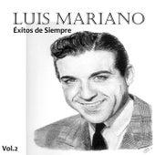 Éxitos de Siempre, Vol. 2 von Luis Mariano