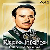 Éxitos de Siempre, Vol. 2 van Pedro Infante