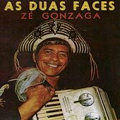 As Duas Faces de Zé Gonzaga