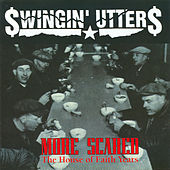 More Scared de Swingin' Utters