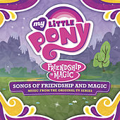 Friendship Is Magic: Songs of Friendship and Magic (Music From the Original TV Series) [Espanol] von My Little Pony