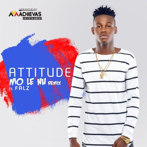 Mo Le Nu (Remix) [feat. Falz] by Attitude