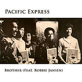 Brother (Remastered) - Single by Pacific Express