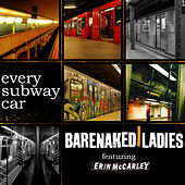 Every Subway Car by Barenaked Ladies