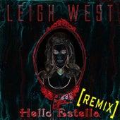 Hello Estella (Remix) by Leigh West
