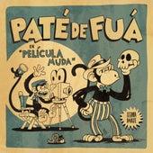 Película Muda (Segunda Parte) by Paté de Fuá