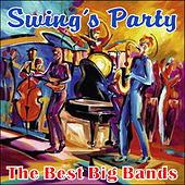 Swing's Party - The Best Big Bands by Various Artists
