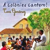 A Colònies Cantem! de Toni Giménez