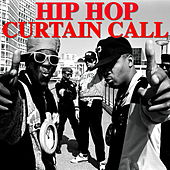 Hip Hop Curtain Call von Various Artists