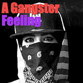 A Gangster Feeling von Various Artists