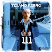 111 Centoundici by Tiziano Ferro