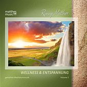 Wellness & Entspannung, Vol. 5 - Gemafreie Entspannungsmusik by Ronny Matthes