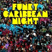 Funky Caribbean Night by Various Artists