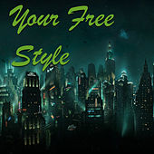 Your Free Style de Various Artists