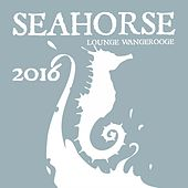 Seahorse Lounge Wangerooge 2016 by Various Artists