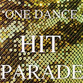 One Dance Hit Parade von Andres Espinosa