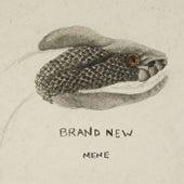 Mene von Brand New
