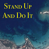 Stand Up And Do It von Various Artists