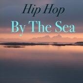 Hip Hop By The Sea de Various Artists