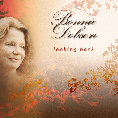 Looking Back by Bonnie Dobson