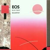 Eos Guitar Quartet by Eos Guitar Quartet
