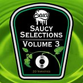 Saucy Selections Volume 3 de Various Artists