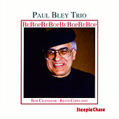 Bebop by Paul Bley