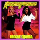 Reggaechanga by Various Artists