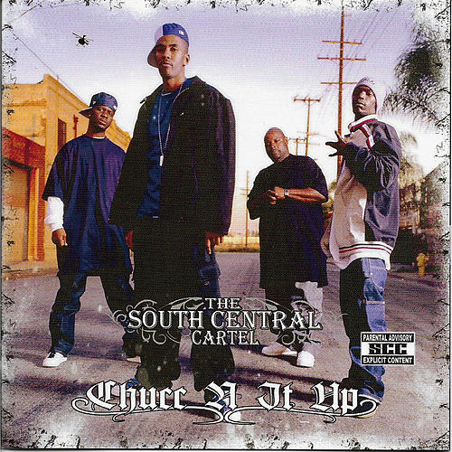 Chucc N It Up by South Central Cartel